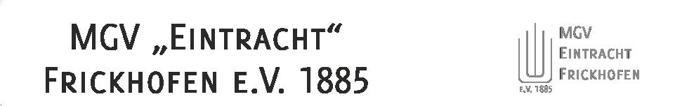 """MGV """"Eintracht"""" Frickhofen e.V. 1885"""
